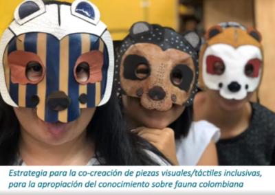 Laura L. Serrano B.  Estrategia para la co-creación de piezas visuales/táctiles inclusivas, para la apropiación del conocimiento sobre fauna colombiana