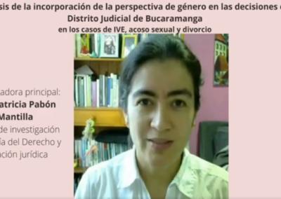 Ana P. Pabón M.  Análisis de la incorporación de la perspectiva de género en las decisiones del distrito judicial de Bucaramanga en los casos de ive, acoso sexual y divorcio.