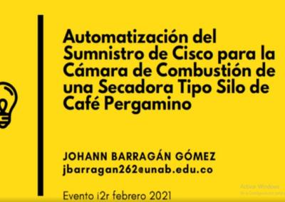 Johann Barragán G.  Automatización del suministro de CISCO para la cámara de combustión de una secadora tipo silo de café pergamino.