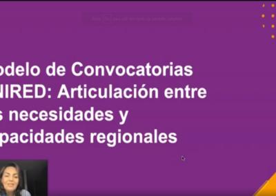 Maritza L. Calderón B.  Modelo de convocatorias UNIRED: articulación entre las necesidades y capacidades regionales.