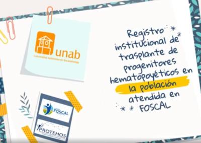 Claudia L. Sossa M.  Registro institucional de trasplante de progenitores hematopoyéticos en la población atendida en FOSCAL