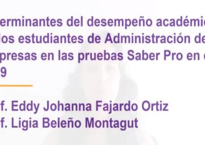 Eddy J. Fajardo O.  Determinantes del desempeño académico de los estudiantes de administración de empresas en las pruebas saber pro en el 2019.