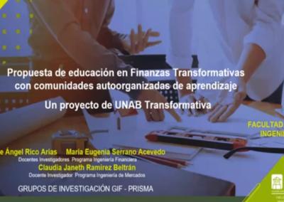 Jaime A. Rico A.  Propuesta de educación en finanzas transformativas con comunidades auto organizadas de aprendizaje. Un proyecto de UNAB Transformativa
