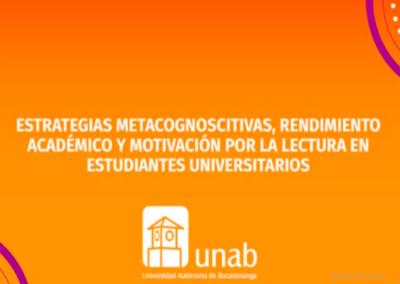 Mónica T. Molina G.  Estrategias metacognoscitivas, rendimiento académico y motivación por la lectura en estudiantes universitarios.