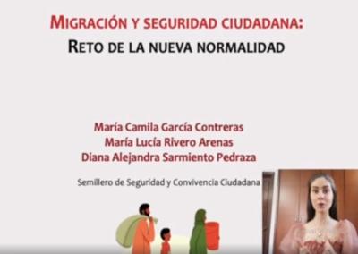María C. García C.  María L. Rivero A.  Diana A. Sarmiento P.  Migración y seguridad ciudadana: reto de la nueva normalidad.