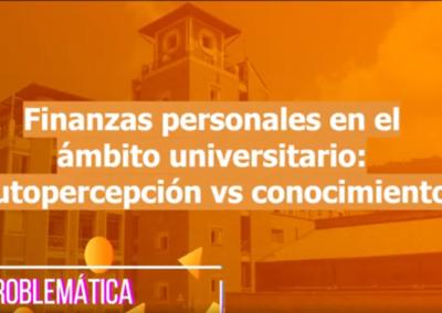 María F. Pinto R.  Alejandra Mora F.  Finanzas personales en el ámbito universitario: autopercepción vs conocimiento.