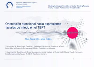 Mario A. Rosero P.  Correlatos electrofisiológicos de la orientación atencional hacia expresiones faciales de miedo en el trastorno por estrés postraumático.