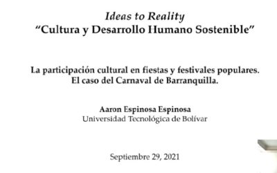 Aaron Espinosa E.  La participación cultural en fiestas y festivales populares. El caso del Carnaval de Barranquilla